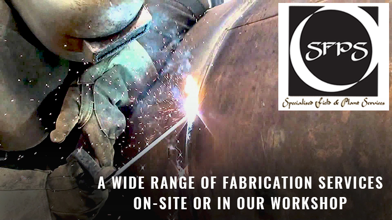 Specialised Field and Plant Services - Fabrication Services